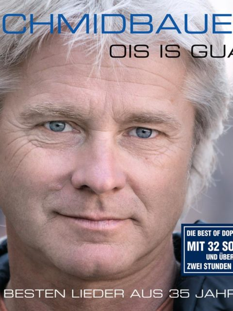 Werner Schmidbauer Ois is guat Best of Album